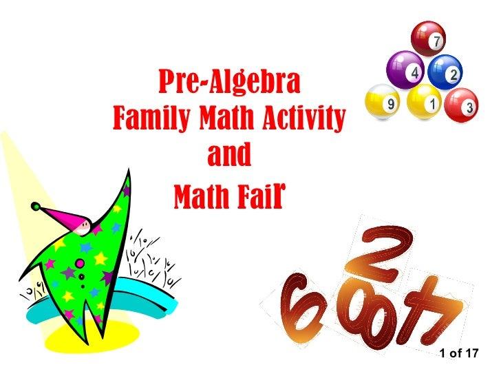 Pre-Algebra Family Math Activity and Math Fai r 1 of 17
