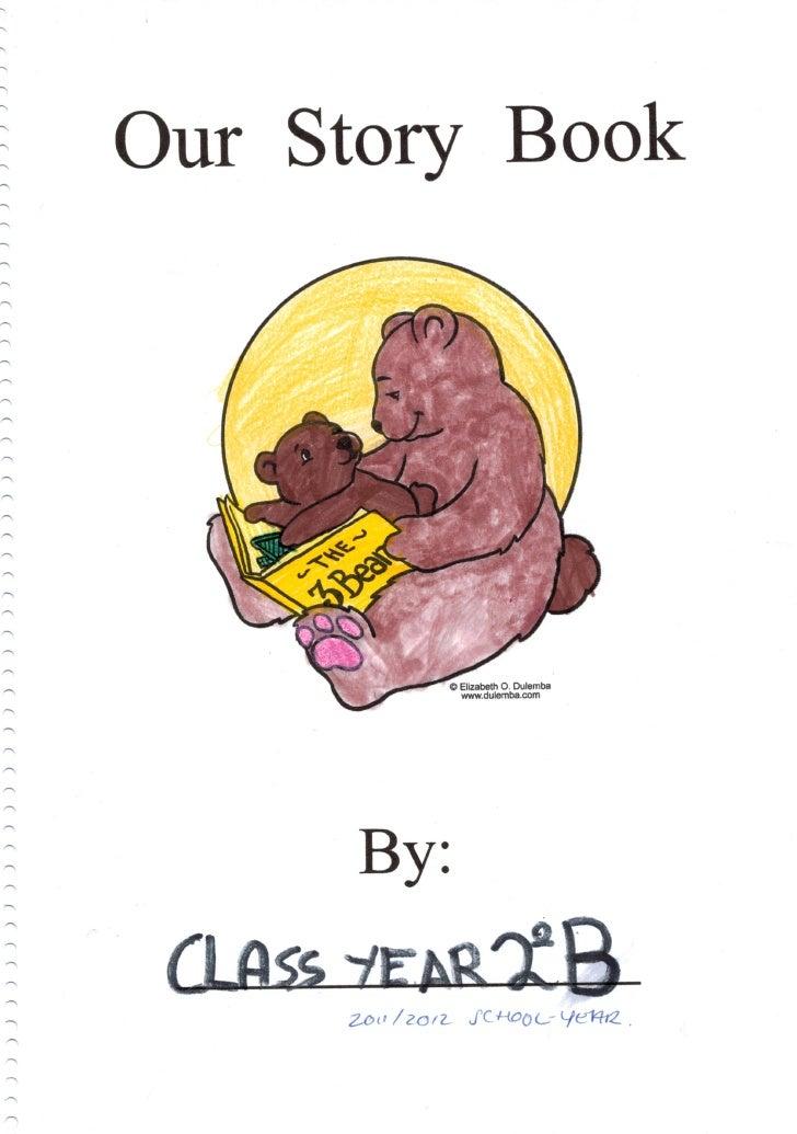 Our story book 2ºB Colegio San Gregorio (Curso 2011/2012)