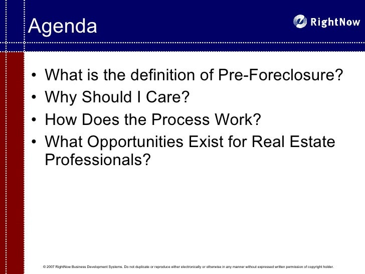 ... Pre Foreclosure Focused Business Strategy; 2.