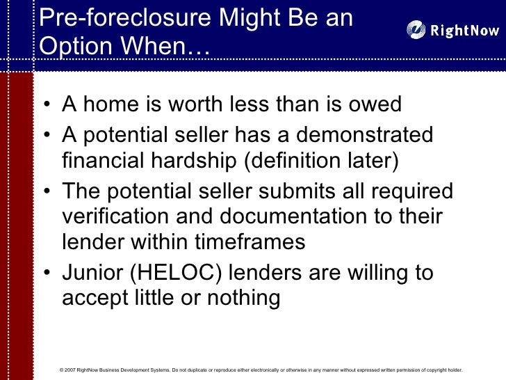 Nice ... 7. Pre Foreclosure ...