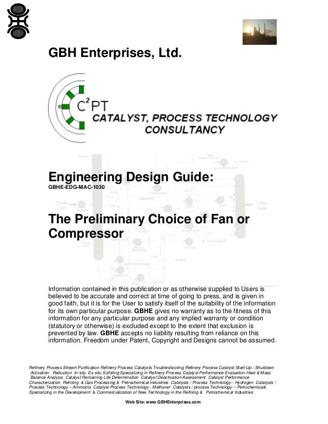 GBH Enterprises, Ltd.  Engineering Design Guide: GBHE-EDG-MAC-1030  The Preliminary Choice of Fan or Compressor  Informati...