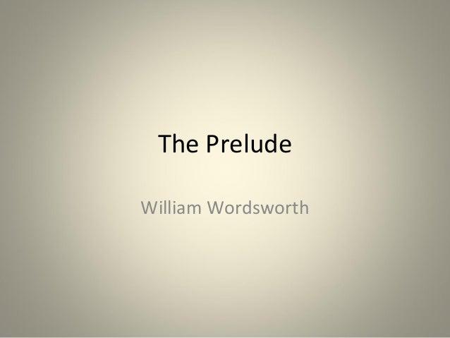 The PreludeWilliam Wordsworth