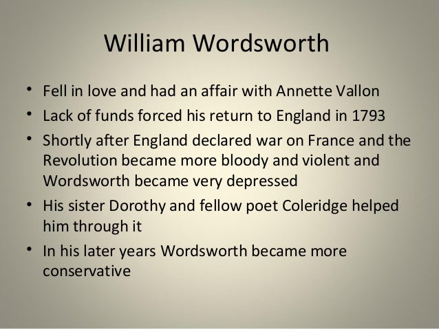 william wordsworth 4 essay William wordsworth student's name instructor's name course date wordsworth was in every way the pioneer of the romanticism movement in fact, the british romanticism literary movement is in most cases traced to the lyrical ballads, a wordsworth masterpiece collection of poems.