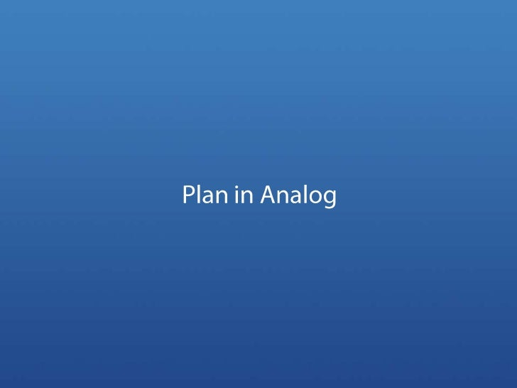 Plan in Analog<br />