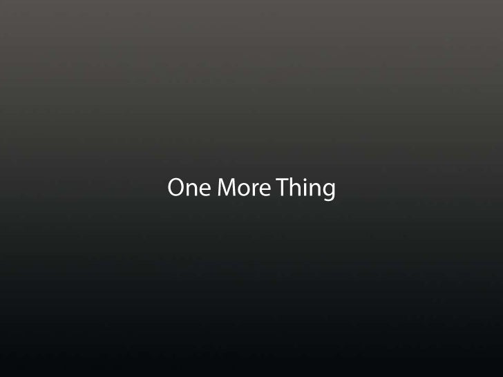 One More Thing<br />