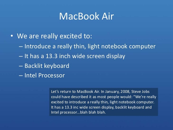 MacBook Air<br />We are really excited to:<br />Introduce a really thin, light notebook computer<br />It has a 13.3 inch w...