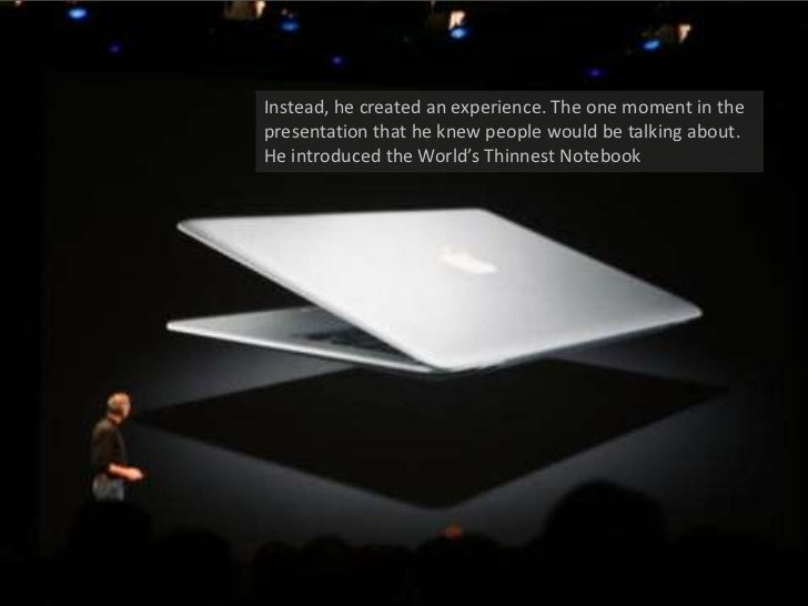 Instead, he created an experience. The one moment in the presentation that he knew people would be talking about. He intro...