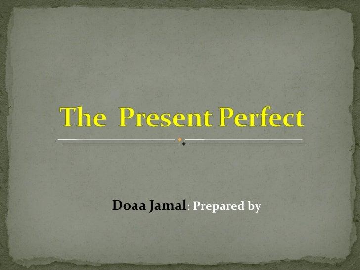 Doaa Jamal :  Prepared by