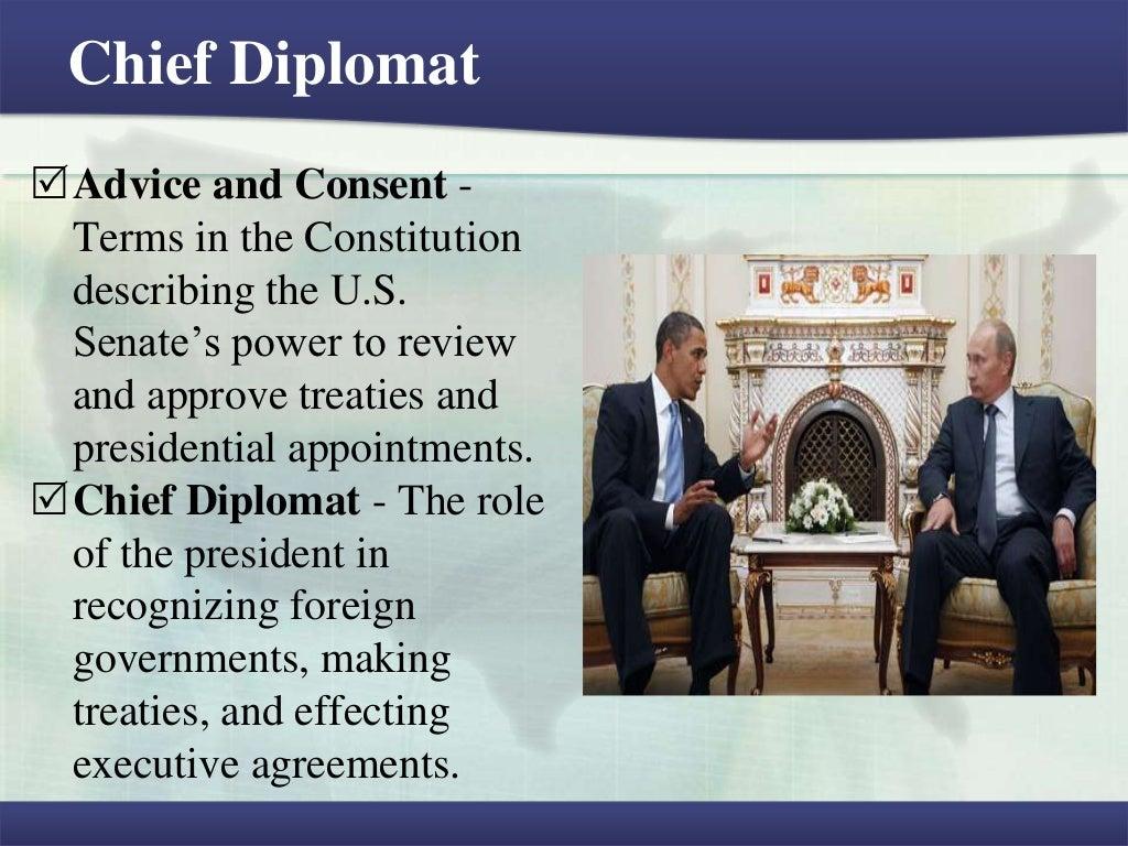 Chief Diplomatadvice And Consent