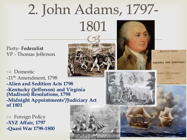 Quasi War John Adams The Presidents Review ...
