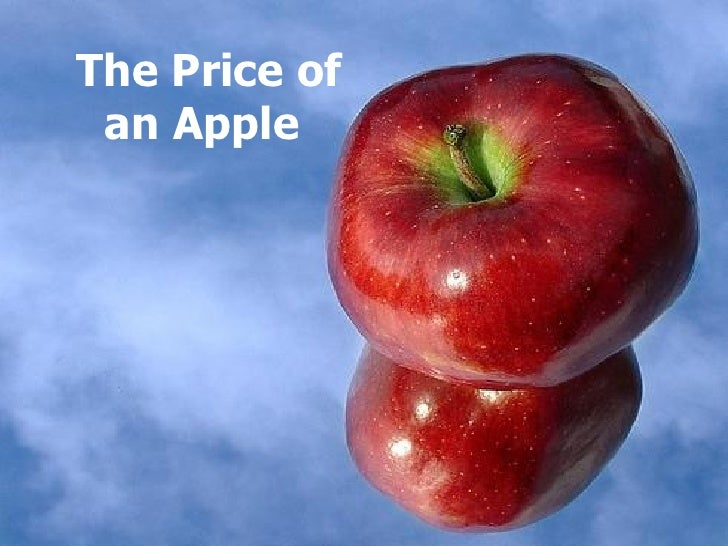 The Price of an Apple