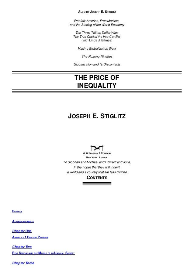ALSO BY JOSEPH E. STIGLITZ Freefall: America, Free Markets, and the Sinking of the World Economy The Three Trillion Dollar...