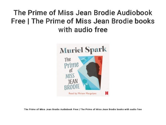 the prime of miss jean brodie summary