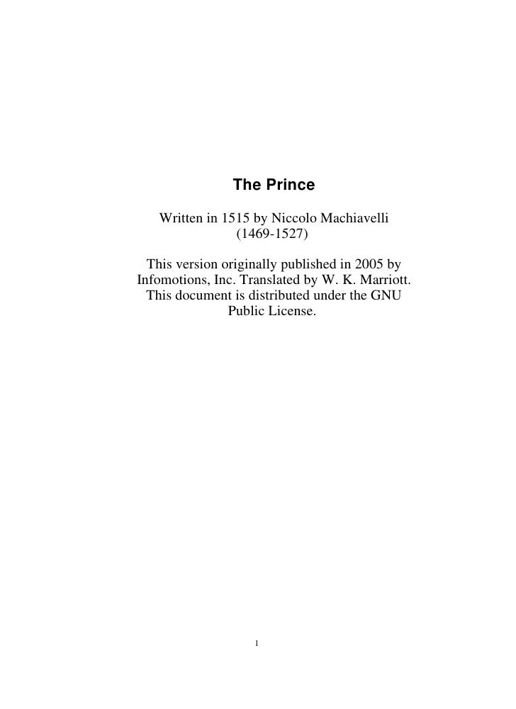 The Prince     Written in 1515 by Niccolo Machiavelli                 (1469-1527)    This version originally published in ...
