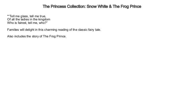 The Princess Collection Snow White & The Frog Prince Audiobook Free |…