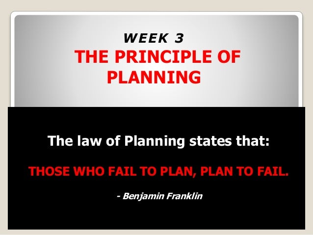 https://image.slidesharecdn.com/theprincipleofplanning-150223070230-conversion-gate02/95/the-principle-of-planning-those-who-fail-to-plan-plan-to-fail-3-638.jpg?cb=1424675467