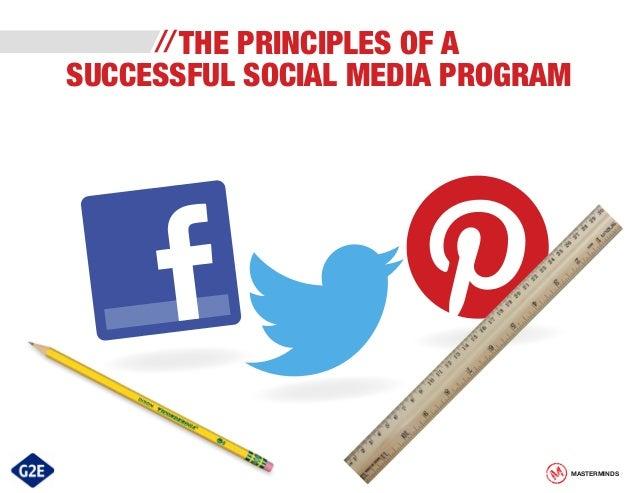 THE PRINCIPLES OF A SUCCESSFUL SOCIAL MEDIA PROGRAM  MASTERMINDS