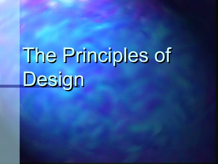 The Principles ofDesign