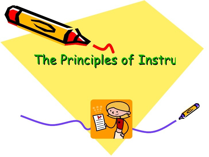 The Principles of Instructional Design
