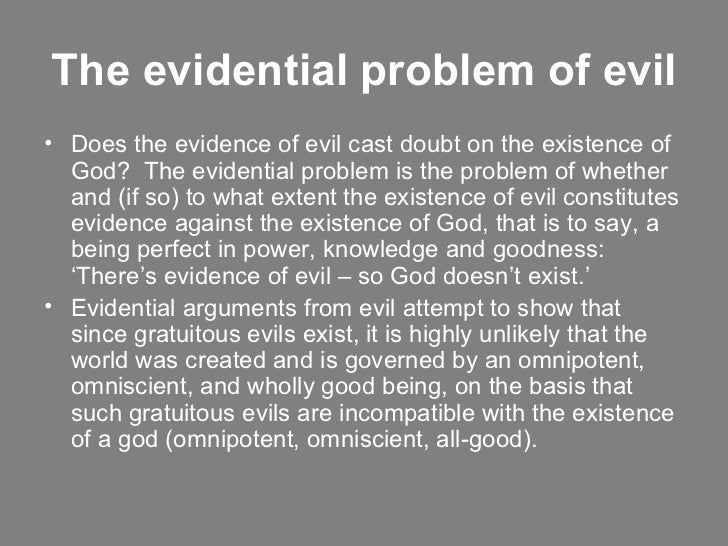 an examination of the existence of a morally perfect omniscient omnipotent being If an omnipotent, omniscient, and morally perfectly good being existed at any time earlier than now, that being had the power to bring it about that no omnipotent, omniscient, and morally perfectly good being exists now, and that being knew that it had that power.