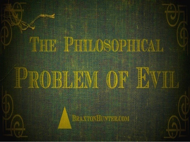 problem of evil and best world By admitting that such pointless evils are present in the world, the pe, according to neotheism,  hermeneutical ground at best  the problem of evil:.
