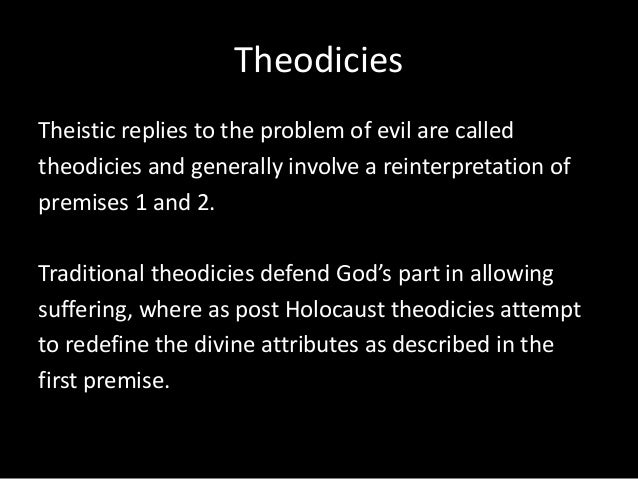 evil the problem The most weighty of the arguments against god's existence is the problem of evil of all the atheistic arguments, this is the one that has been around for longest.