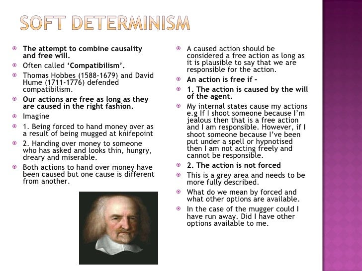 the problem of determinism and free will Our failure to solve a problem so far does not make it insoluble  check your understanding of these terms with the quiz on the varieties of free will and determinism.