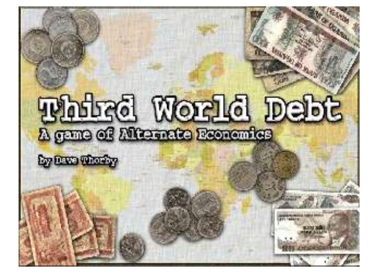 The Problems of Third World          Debt!
