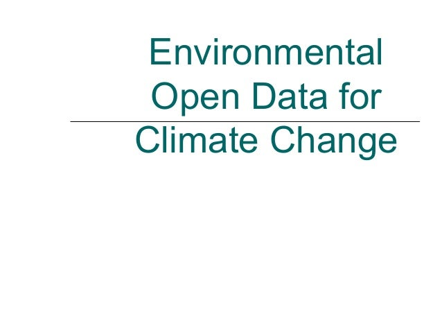 Environmental Open Data for Climate Change