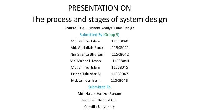 The Process And Stages Of System Design