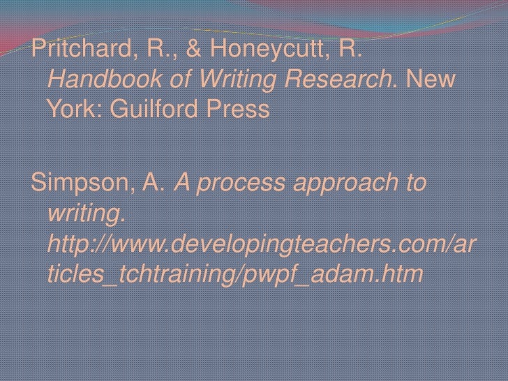 the process approach to writing Method of teaching writing, often in a workshop atmosphere, in which students are guided through all aspects of the writing process -- students brainstorm topics.