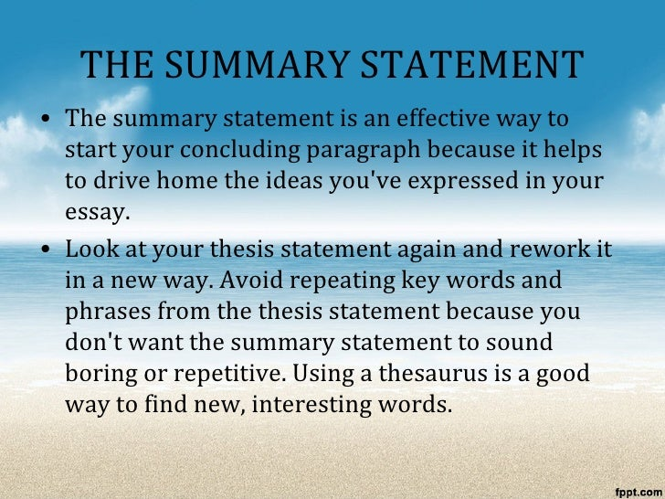 the thesis statement summarizes Let experts with academic background provide you with thesis proposal have all components of your thesis proposal prepared and organized get your grand.