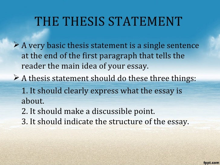the process essay  the thesis statement