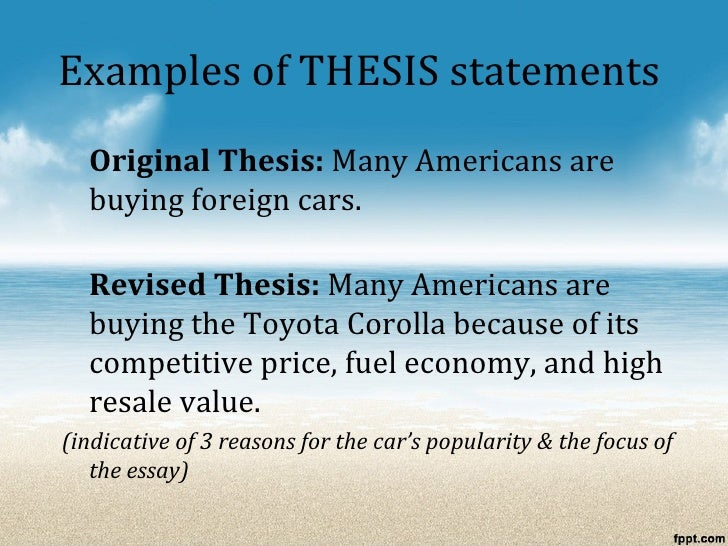 the process essay  examples of thesis statements