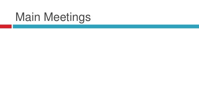 Main Meetings  Kickoff Meeting