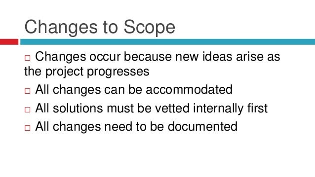 Tracking Changes to Scope