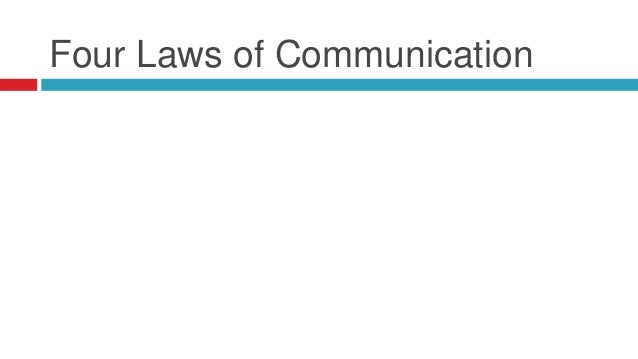 Four Laws of Communication
