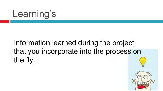 Deliver on Expectations Success = On Time & On BudgetSuccess = A happy client who takes ownership of the final deliverable