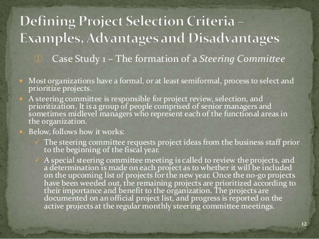①    Case Study 1 – The formation of a Steering Committee Most organizations have a formal, or at least semiformal, proce...