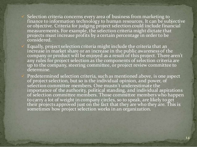  Selection criteria concerns every area of business from marketing to  finance to information technology to human resourc...
