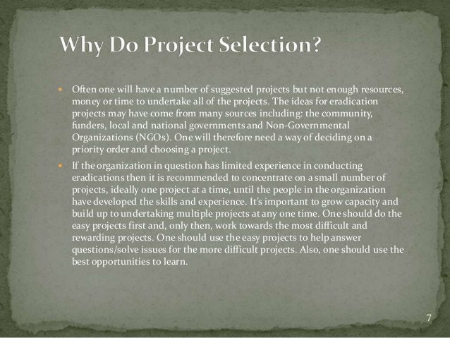    Often one will have a number of suggested projects but not enough resources,    money or time to undertake all of the ...