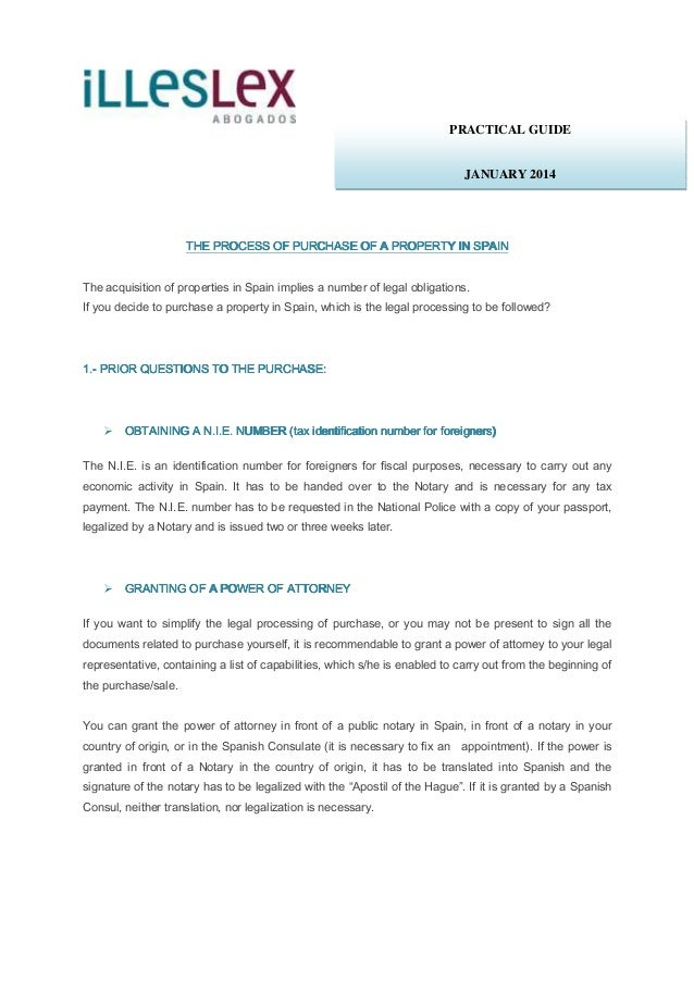 PRACTICAL GUIDE  JANUARY 2014  THE PROCESS OF PURCHASE OF A PROPERTY IN SPAIN The acquisition of properties in Spain impli...