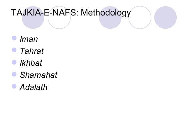 TAJKIA-E-NAFS: Methodology Iman Tahrat Ikhbat Shamahat Adalath