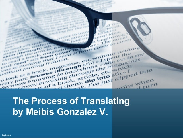 The Process of Translating by Meibis Gonzalez V.
