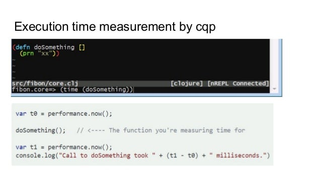 Editor integration and semantic editing ● cqp => Evalute at the prompt ● cpp => Evaluate the current expression ● :Require...