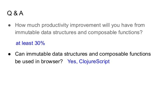 The productivity brought by Clojure