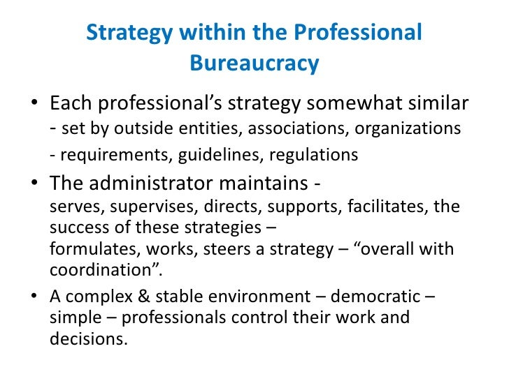 post bureaucratic An analysis of the behavior of bureaucratic organizations in a wide variety of situations and a definition of bureaus as organizations created date.