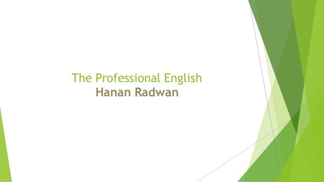 The Professional English Hanan Radwan