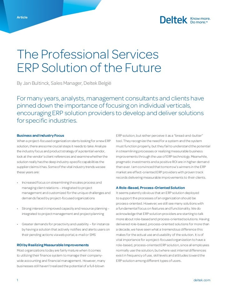 ArticleThe Professional ServicesERP Solution of the FutureBy Jan Bultinck, Sales Manager, Deltek BelgiëFor many years, ana...