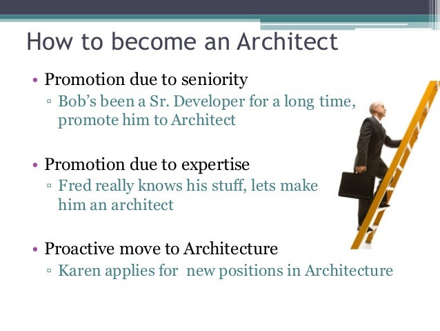 Genial ... How To Become An Architect U2022 Promotion Due To Seniority ▫ Bobu0027s Been A  Sr. ...